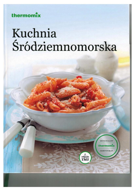 Kuchnia Srodziemnomorska Termomix Pobierz Pdf Z Docer Pl