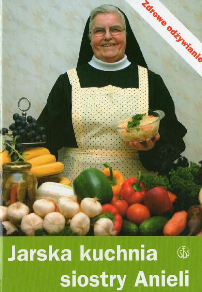 Jarska Kuchnia Siostry Anieli Pobierz Pdf Z Docer Pl