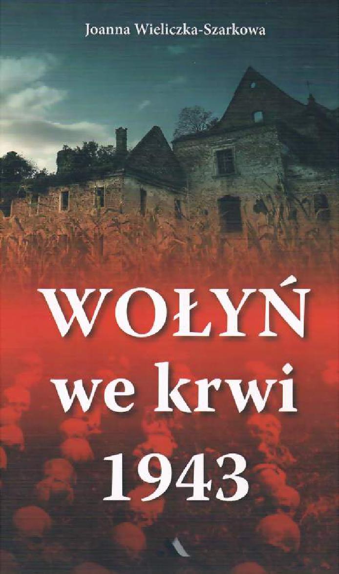 wołyń we krwi 1943 pdf chomikuj